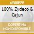 100% ZYDECO & CAJUN