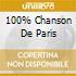 100% CHANSON DE PARIS