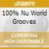 100% NU WORLD GROOVES