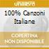 100% CANZONI ITALIANE