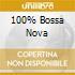 100% Bossa Nova