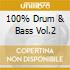 100% DRUM & BASS VOL.2