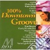100% DOWNTOWN GROOVE