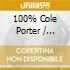 100% COLE PORTER