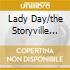 LADY DAY/THE STORYVILLE CONCERTS