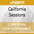 CALIFORNIA SESSIONS