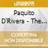 Paquito D'Rivera - The Clarinetist