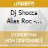 Dj Shocca Alias Roc - Struggle Music