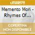 Memento Mori - Rhymes Of Lunacy