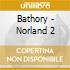 Bathory - Norland 2