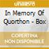 IN MEMORY OF QUORTHON - BOX