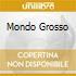 MONDO GROSSO