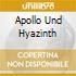 APOLLO UND HYAZINTH