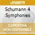 SCHUMANN 4 SYMPHONIES