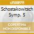 SCHOSTAKOWITSCH SYMP. 5