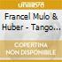 Francel Mulo & Huber - Tango Lyrico