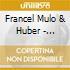 Francel Mulo & Huber - Rendezvous