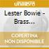 Bowie's Lester Brass Fantasy - The Fire This Time
