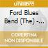 Ford Blues Band (The) - Hotshots