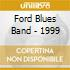 Ford Blues Band - 1999