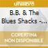B.B. & The Blues Shacks - Midnite Diner