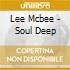 Lee Mcbee - Soul Deep