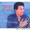 Terry Evans - Fire In The Feeling