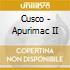 Cusco - Apurimac II