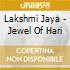 Lakshmi Jaya - Jewel Of Hari