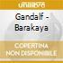 Gandalf - Barakaya