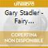 Gary Stadler - Fairy Lullabies