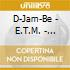 D-Jam-Be - E.T.M. - Energetic Tribal Music