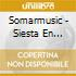 Somarmusic - Siesta En Sevilla