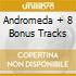 ANDROMEDA + 8 BONUS TRACKS