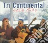 Tri Continental - Let's Play