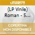 (LP VINILE) LP - ROMAN                - 5 MINUTES TO WATCH