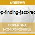 LOOP-FINDING-JAZZ-RECORD
