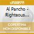 Al Pancho - Righteous Men
