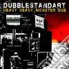 Dubblestandart - Heavy Heavy Monster Dub