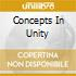 CONCEPTS IN UNITY