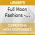 Full Moon Fashions - Always Feed The Fish