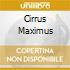 CIRRUS MAXIMUS