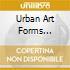 Urban Art Forms Presents Body & Soul