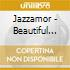 Jazzamor - Beautiful Day