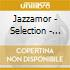 Jazzamor - Selection - Songs For A Beautiful Day
