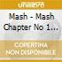 MASH-CHAPTER 1 (2CD)