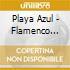 Playa Azul - Flamenco Chill Vol. 3