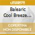 Balearic Cool Breeze Vol. 1