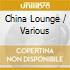 CHINA LOUNGE