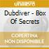 Dubdiver - Box Of Secrets